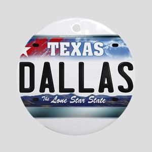 Texas License Plate [DALLAS] Ornament (Round)